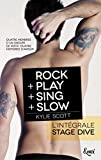 Intégrale Stage Dive : ROCK + PLAY + SING + SLOW...