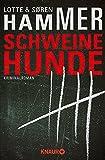 Schweinehunde: Kriminalroman (Konrad Simonsen 1)