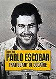 Pablo Escobar, trafiquant de cocaïne