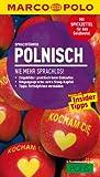 MARCO POLO Sprachführer Polnisch: Nie mehr sprachlos!