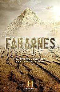 Faraones par Canal Historia