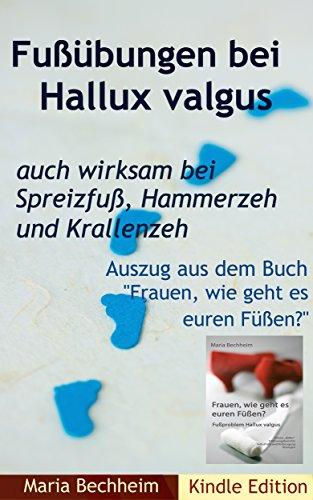 Fußübungen bei Hallux valgus: auch wirksam bei Spreizfuß, Hammerzeh und Krallenzeh