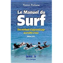 Manuel du Surf NE 2014 (le) de Poilane Yoann ( 3 avril 2015 )