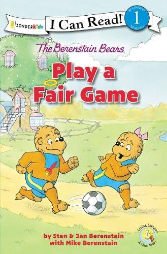 The Berenstain Bears Play a Fair Game (I Can Read! / Berenstain Bears / Living Lights) por Stan And Jan Berenstain W.