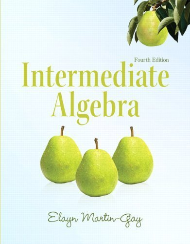 Intermediate Algebra (4th Edition) (Martin-Gay Developmental Math Series) 4th by Martin-Gay, Elayn (2011) Paperback