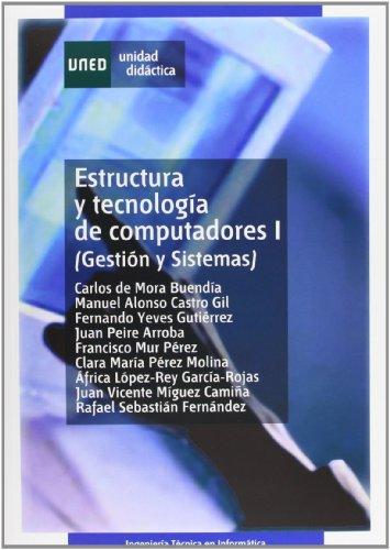 Estructura y tecnología de computadores I (gestión y sistemas) (UNIDAD DIDÁCTICA)
