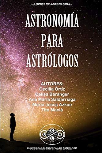 Astronomía para Astrólogos por Tito Maciá
