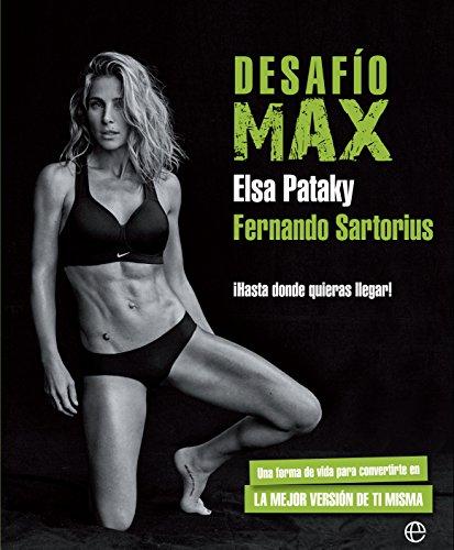Desafío Max (Psicología y salud) por Elsa Pataky