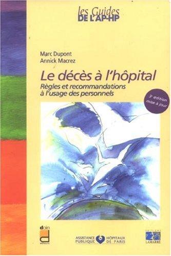 LE DECES A L HOPITAL 2E EDITION