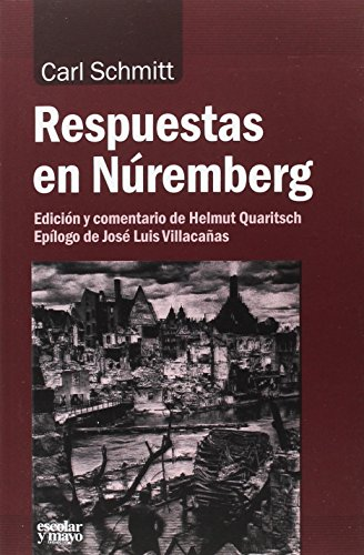 Respuestas en Núremberg (Análisis y crítica) por Carl Schmitt