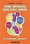 Come imparare qualsiasi lingua (De Ag...