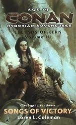 Age of Conan: Songs of Victory: Legends of Kern, Volume IIl by Loren Coleman (2005-07-26)
