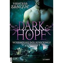 Dark Hope - Verbindung des Schicksals