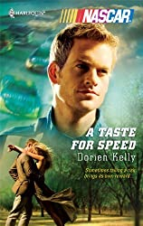 A Taste for Speed (NASCAR Library Collection) by Dorien Kelly (2009-10-01)