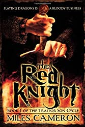 The Red Knight (The Traitor Son Cycle) by Miles Cameron (2013-01-22)