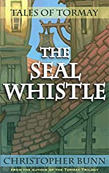 The Seal Whistle (Tales of Tormay) (English Edition)
