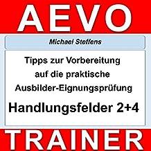 tipps zur vorbereitung auf die praktische prfung der ausbilder eignungsprfung handlungsfeld - Aevo Praktische Prufung Beispiele