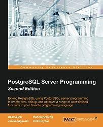 PostgreSQL Server Programming - Second Edition by Usama Dar (2015-02-27)