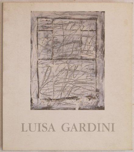 Luisa Gardini Con Testi Di Bruno Mantura Patrizia Rosazza-Ferraris.