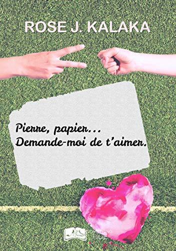 Pierre, papier... Demande-moi de t'aimer (Something Tide) (French Edition)
