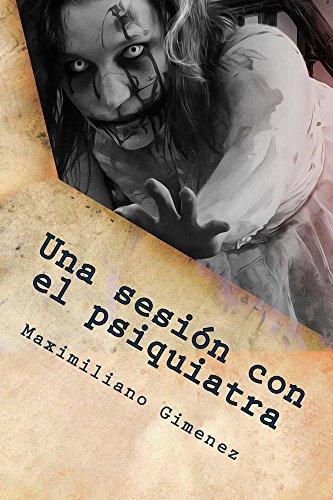 Una sesión con el psiquiatra (Versión reducida: extracto de 6 cuentos de terror): Historias eternas (Una sesión con el psquiatra (VR) nº 1) (Spanish Edition) (Halloween De Hechizos)
