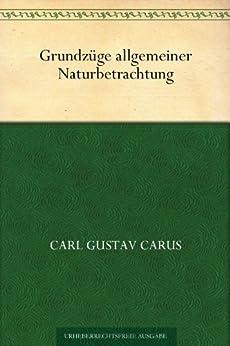 Grundzüge allgemeiner Naturbetrachtung