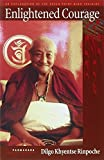 Enlightened Courage: An Explanation of the Seven-Point Mind Training by Dilgo Khyentse Rinpoche (2006-06-20)