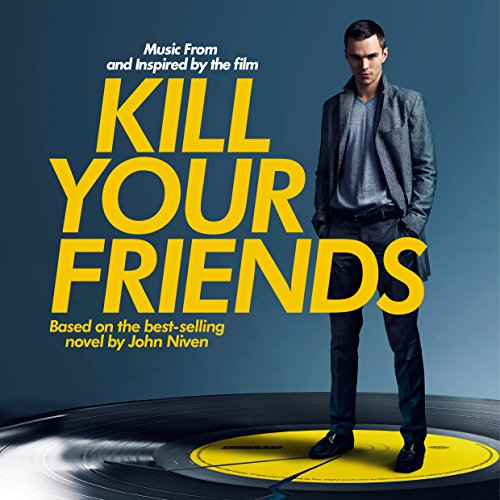Kill Your Friends OST (Music f...