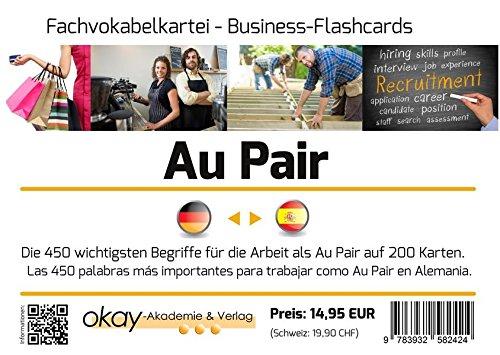 Fachvokabel - Lernkartei Au Pair - Deutsch-Spanisch: Die 450 wichtigsten Begriffe für zukünftige Au Pair