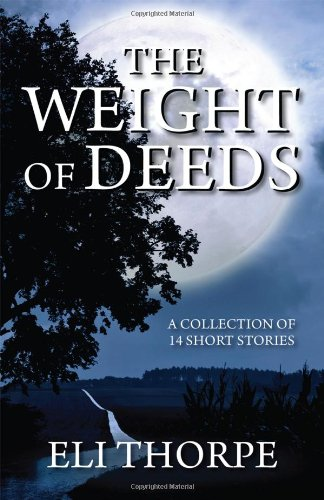 The Weight of Deeds Cover Image