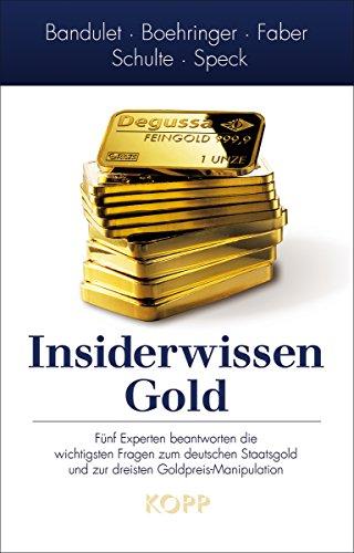 Buchseite und Rezensionen zu 'Insiderwissen: Gold' von Bruno Bandulet