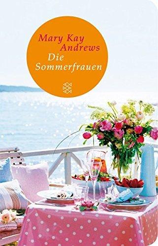 Die Sommerfrauen: Roman (Fischer TaschenBibliothek) by Mary Kay Andrews (2014-06-26)