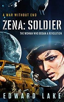 Zena: Soldier (Zena Ezra Book 1) (English Edition) par [Lake, Edward]