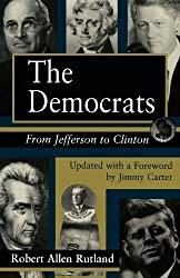 The Democrats: From Jefferson to Clinton (Series; 14) by Robert Rutland (1995-10-01)