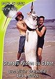 Grandes pêches au Gabon : bord et bateau avec Olivier Charpentier [Francia] [DVD]