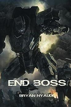 End Boss: Annihilation (Berserk Warfare Book 2) (English Edition) de [Nyaude, Bryan]