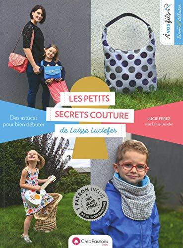 Les petits secrets couture de Laisse Luciefer : des astuces pour bien débuter par Lucie Ferez