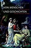 Von Menschen und Geschichten: Über philosophische Theorien narrativer Identität - Almut Kristine von Wedelstaedt