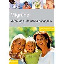 Migräne: Vorbeugen und richtig behandeln