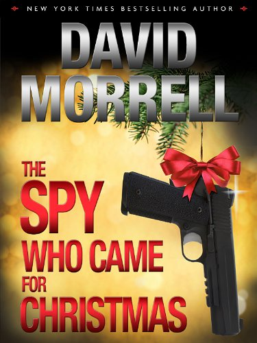 The Spy Who Came for Christmas (English Edition)