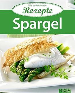 Spargel: Die beliebtesten Rezepte