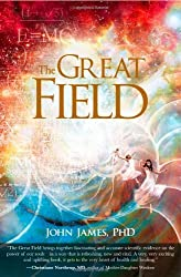 The Great Field: Soul at Play in the Conscious Universe