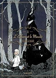 L'Enfant et le Maudit, tome 1 par Nagabe