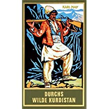 Durchs wilde Kurdistan, Band 2 der Gesammelten Werke