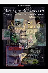Playing with lovecraft. tentacular influences in popular games (English Edition) Formato Kindle