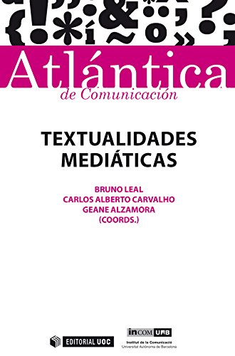 Textualidades mediáticas (Atlántica) por Bruno Leal