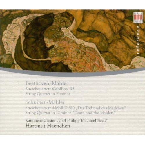 "Ludwig Van Beethoven: String Quartet No. 11, ""Serioso"" / Schubert, F.: String Quartet No. 14, ""Death And The Maiden"" (Arr. G. Mahler) [Haenchen]"