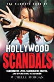 The Mammoth Book of Hollywood Scandals (Mammoth Books)