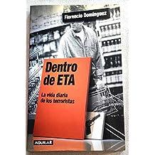 Dentro de ETA : la vida diaria de los terroristas