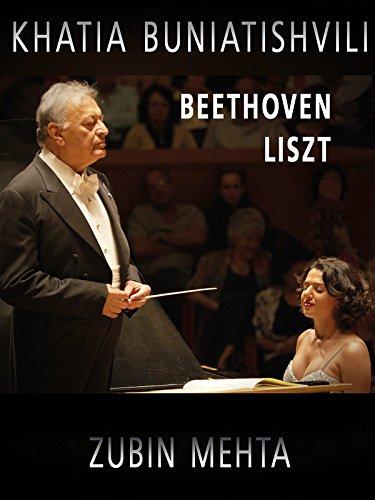Khatia Buniatishvili & Zubin Mehta: Liszt & Beethoven (Neusten Die Dvd-film)